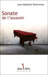 Jean-Baptiste Destremau - Sonate de l'assasin